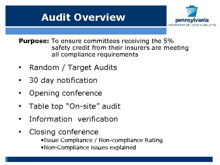 Audit Overview Purpose: To ensure committees receiving the 5% safety credit from their insurers