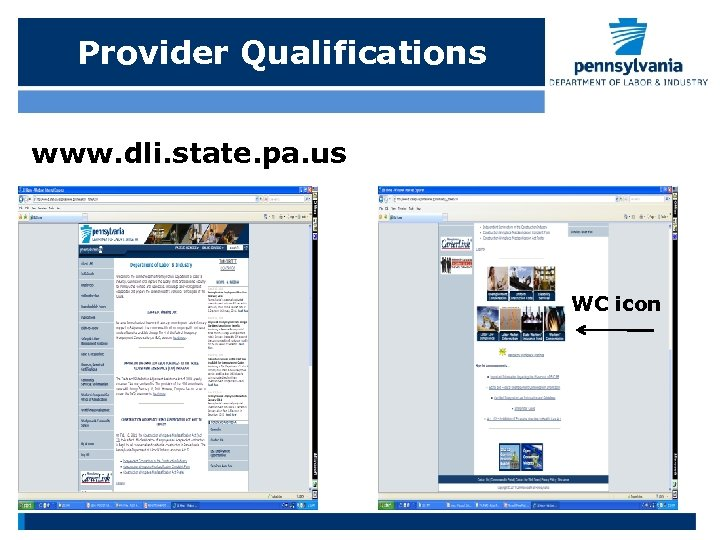 Provider Qualifications www. dli. state. pa. us WC icon