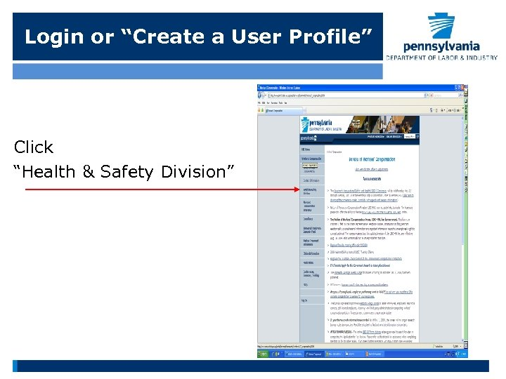"""Login or """"Create a User Profile"""" Click """"Health & Safety Division"""""""