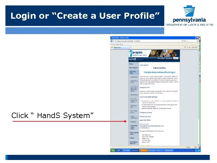 """Login or """"Create a User Profile"""" Click """" Hand. S System"""""""