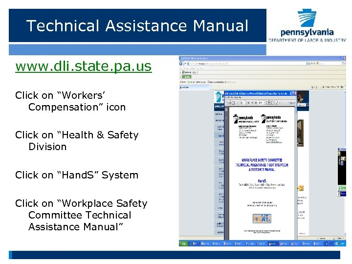 """Technical Assistance Manual www. dli. state. pa. us Click on """"Workers' Compensation"""" icon Click"""