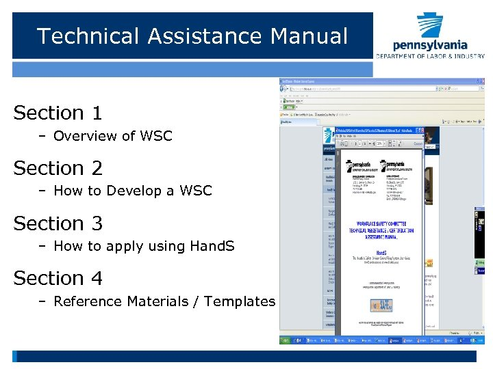 Technical Assistance Manual Section 1 – Overview of WSC Section 2 – How to