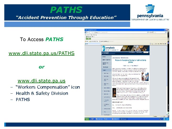 """PATHS """"Accident Prevention Through Education"""" To Access PATHS www. dli. state. pa. us/PATHS or"""