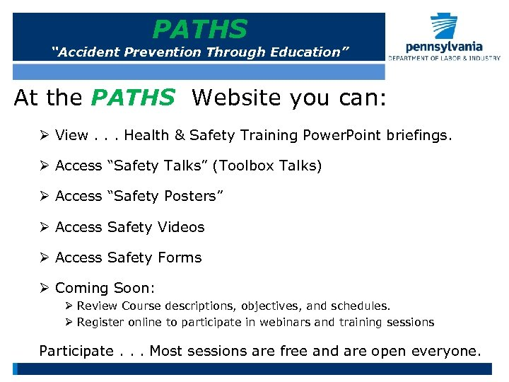 """PATHS """"Accident Prevention Through Education"""" At the PATHS Website you can: Ø View. ."""