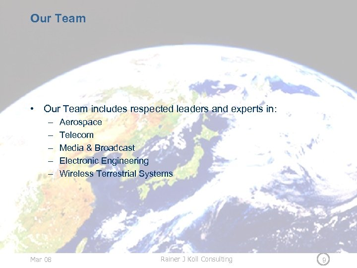 Our Team • Our Team includes respected leaders and experts in: – – –