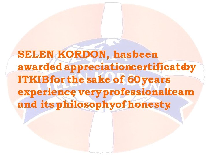 SELEN KORDON, has been awarded appreciationcertificate by ITKIB for the sake of 60 years