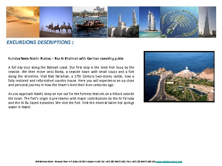 EXCURSIONS DESCRIPTIONS : Full day Seeb-Nakhl- Rustaq – Ras Al Khaimah with German speaking