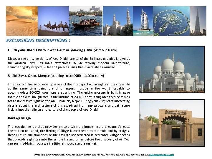 EXCURSIONS DESCRIPTIONS : Full day Abu Dhabi City tour with German Speaking guide. (Without