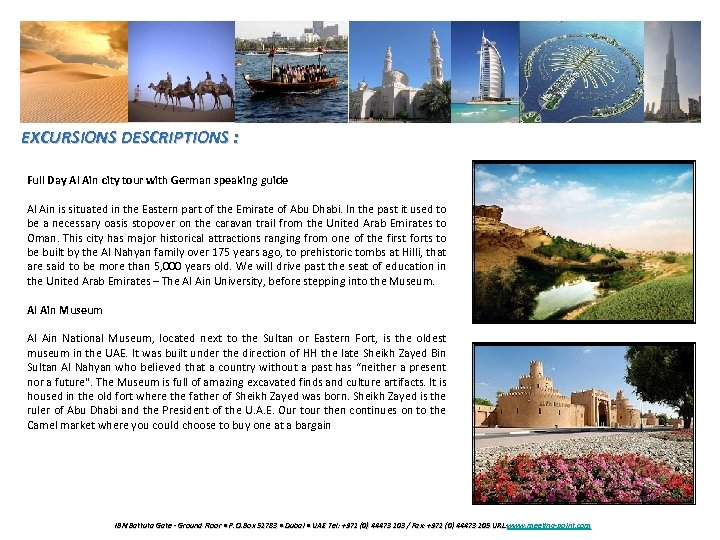 EXCURSIONS DESCRIPTIONS : Full Day Al Ain city tour with German speaking guide Al