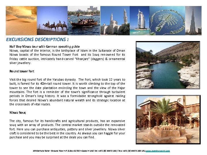 EXCURSIONS DESCRIPTIONS : Half Day Nizwa tour with German speaking guide Nizwa, capital of