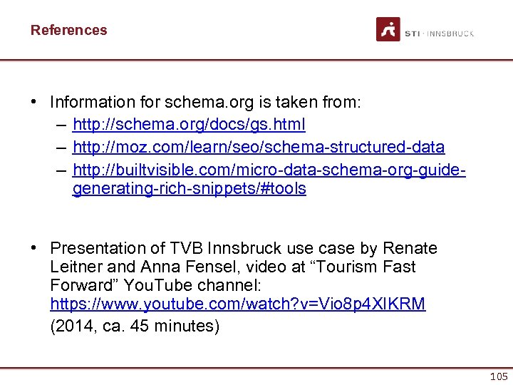 References • Information for schema. org is taken from: – http: //schema. org/docs/gs. html
