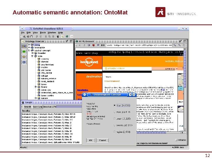Automatic semantic annotation: Onto. Mat 12