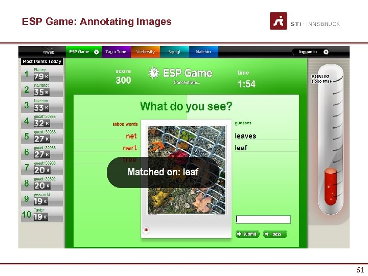 ESP Game: Annotating Images 61