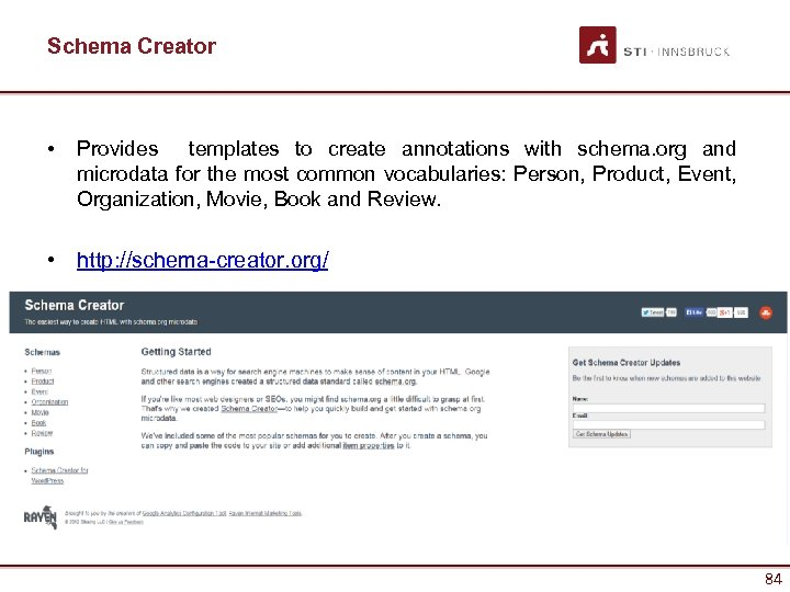 Schema Creator • Provides templates to create annotations with schema. org and microdata for