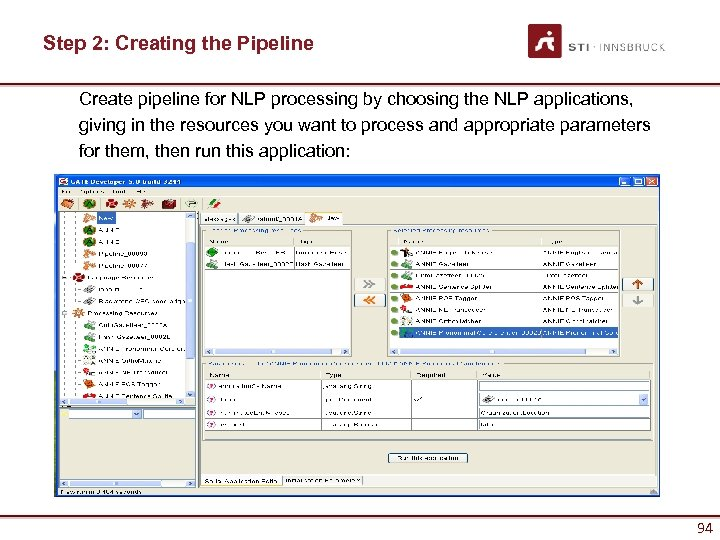 Step 2: Creating the Pipeline Create pipeline for NLP processing by choosing the NLP
