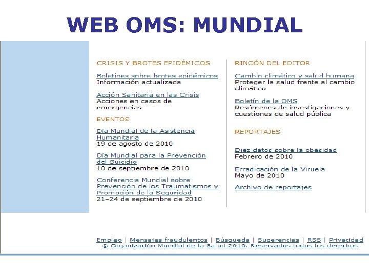 WEB OMS: MUNDIAL
