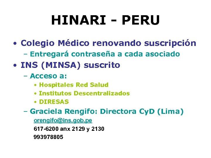 HINARI - PERU • Colegio Médico renovando suscripción – Entregará contraseña a cada asociado