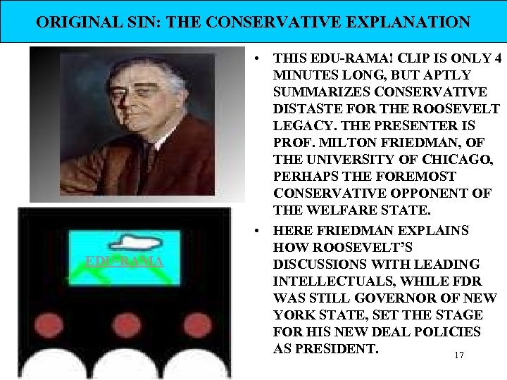 ORIGINAL SIN: THE CONSERVATIVE EXPLANATION EDU-RAMA • THIS EDU-RAMA! CLIP IS ONLY 4 MINUTES