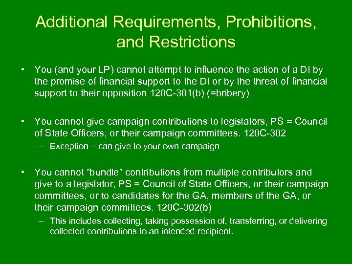 Additional Requirements, Prohibitions, and Restrictions • You (and your LP) cannot attempt to influence