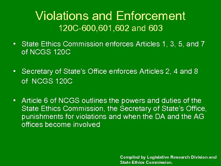 Violations and Enforcement 120 C-600, 601, 602 and 603 • State Ethics Commission enforces
