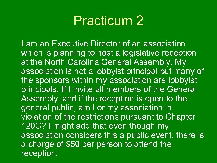 Practicum 2 I am an Executive Director of an association which is planning to