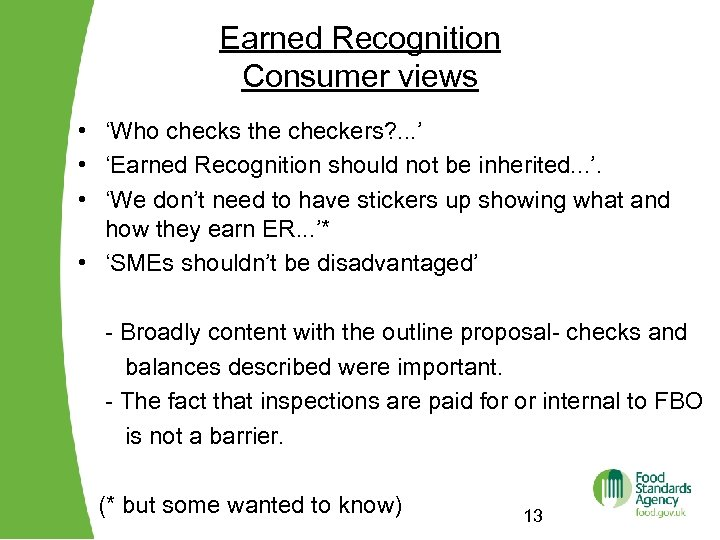 Earned Recognition Consumer views • 'Who checks the checkers? . . . ' •
