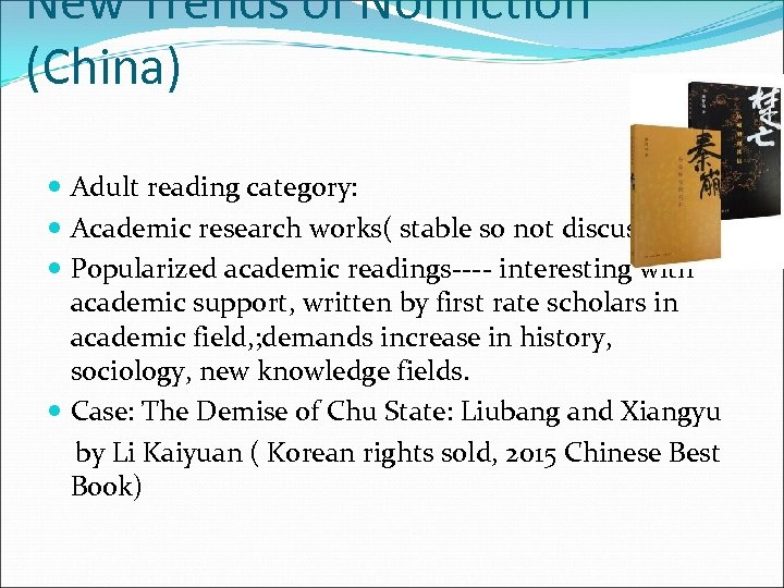 New Trends of Nonfiction (China) Adult reading category: Academic research works( stable so not