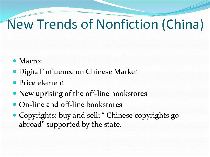 New Trends of Nonfiction (China) Macro: Digital influence on Chinese Market Price element New