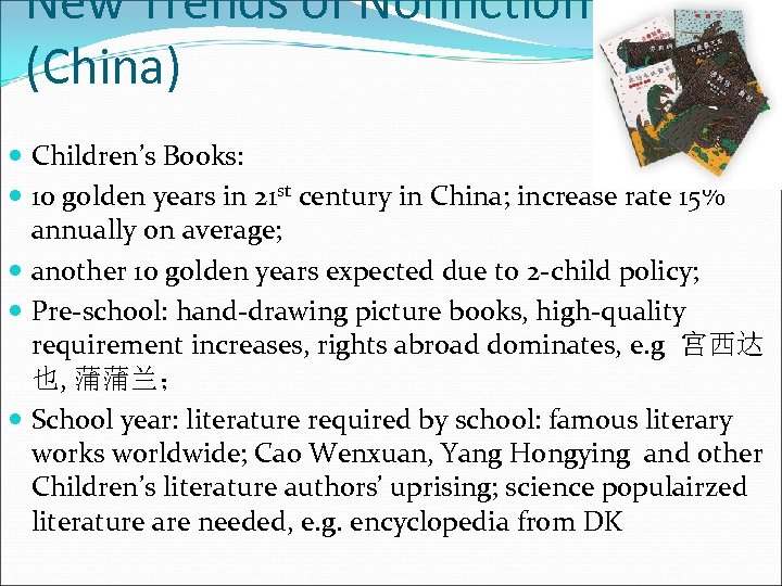 New Trends of Nonfiction (China) Children's Books: 10 golden years in 21 st century
