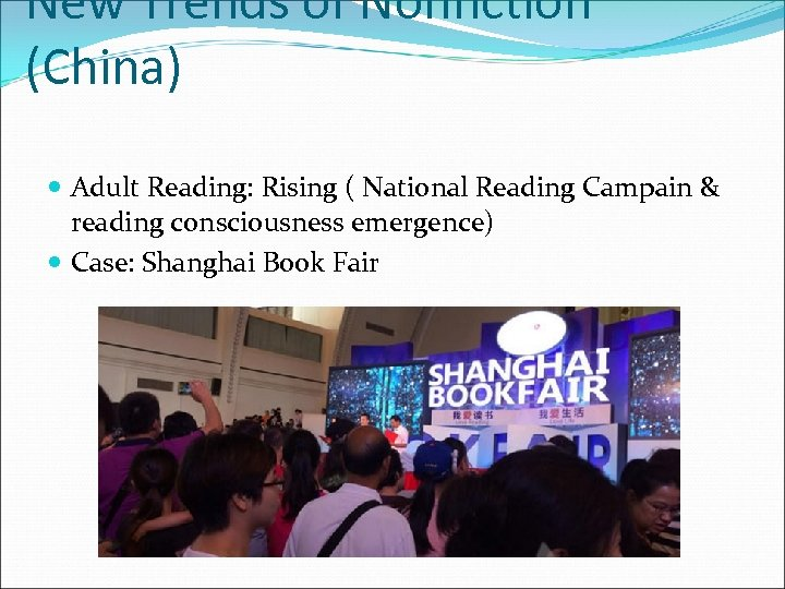 New Trends of Nonfiction (China) Adult Reading: Rising ( National Reading Campain & reading