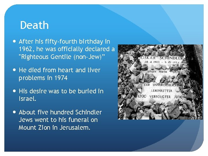 Death After his fifty-fourth birthday in 1962, he was officially declared a