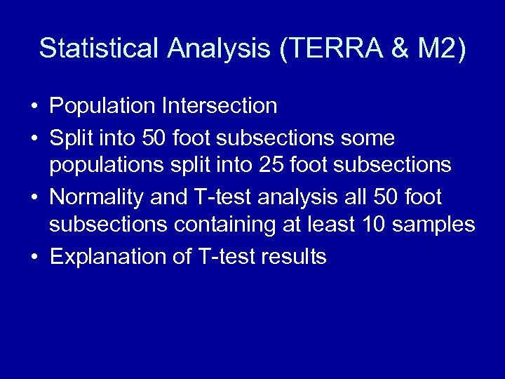 Statistical Analysis (TERRA & M 2) • Population Intersection • Split into 50 foot