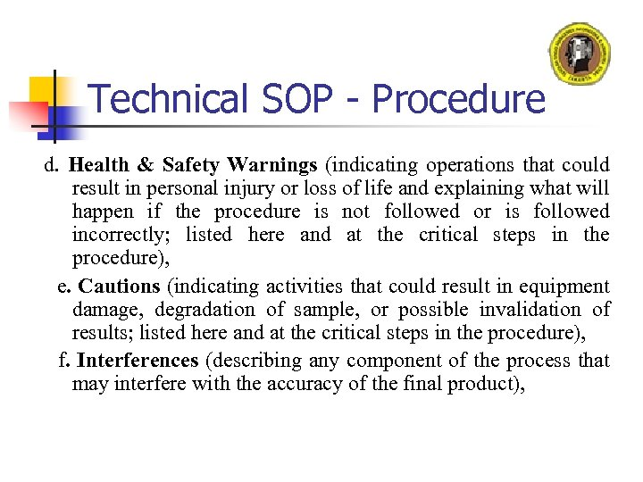 Technical SOP - Procedure d. Health & Safety Warnings (indicating operations that could result