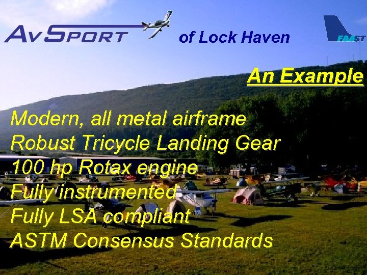 of Lock Haven An Example Modern, all metal airframe Robust Tricycle Landing Gear 100