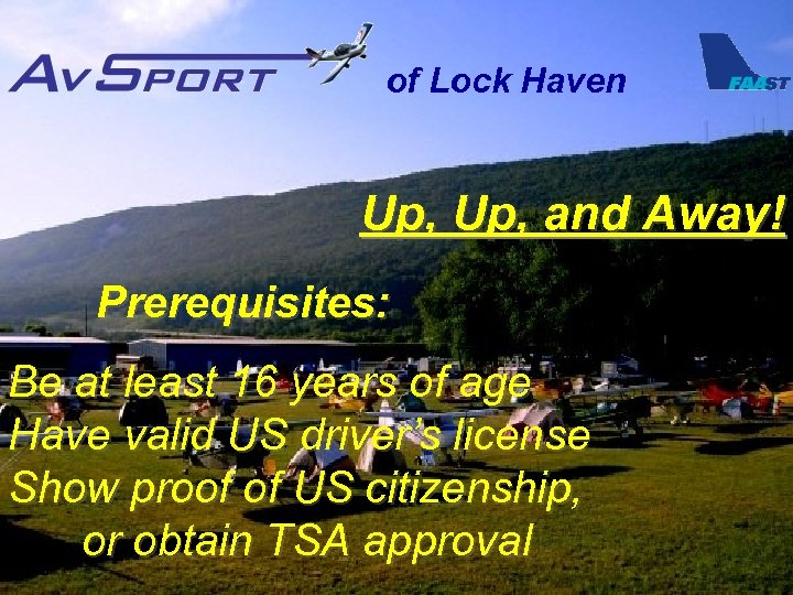 of Lock Haven Up, and Away! Prerequisites: Be at least 16 years of age