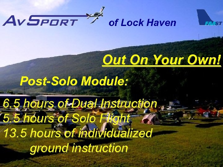 of Lock Haven Out On Your Own! Post-Solo Module: 6. 5 hours of Dual