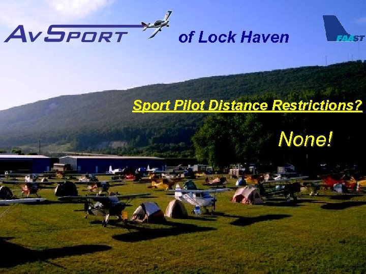 of Lock Haven Sport Pilot Distance Restrictions? None!