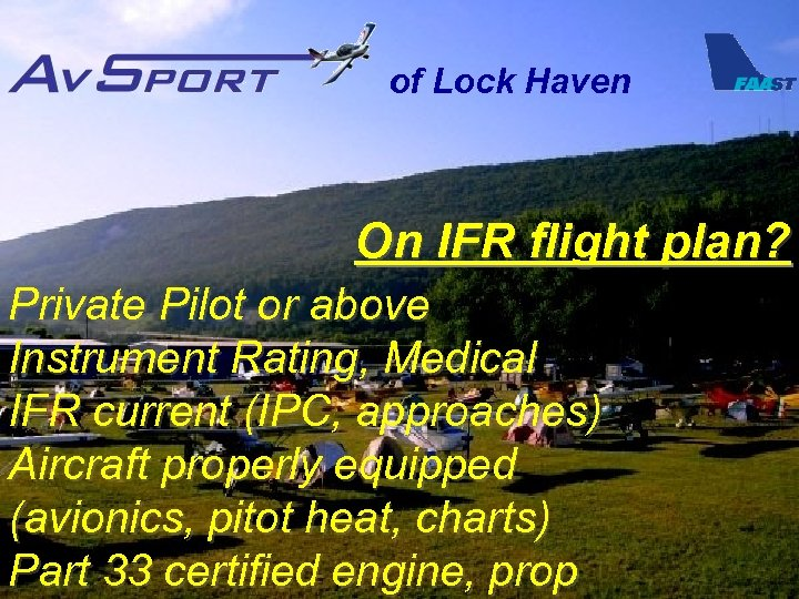 of Lock Haven On IFR flight plan? Private Pilot or above Instrument Rating, Medical