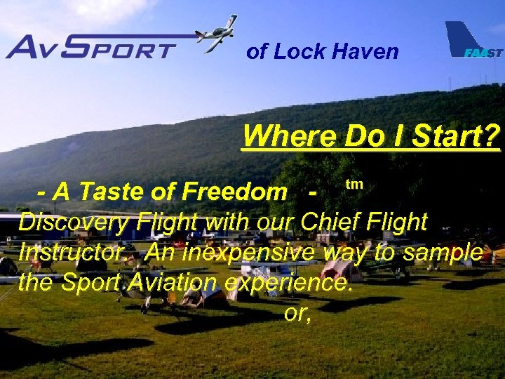 of Lock Haven Where Do I Start? tm - A Taste of Freedom Discovery