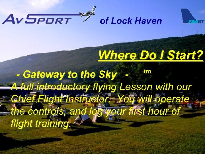 of Lock Haven Where Do I Start? tm - Gateway to the Sky A