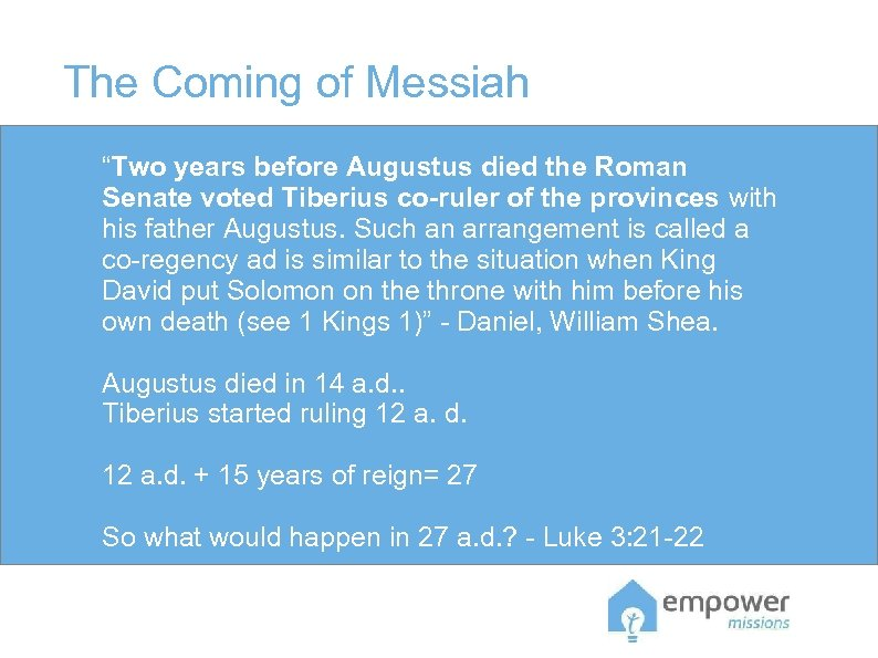 """The Coming of Messiah """"Two years before Augustus died the Roman Senate voted Tiberius"""