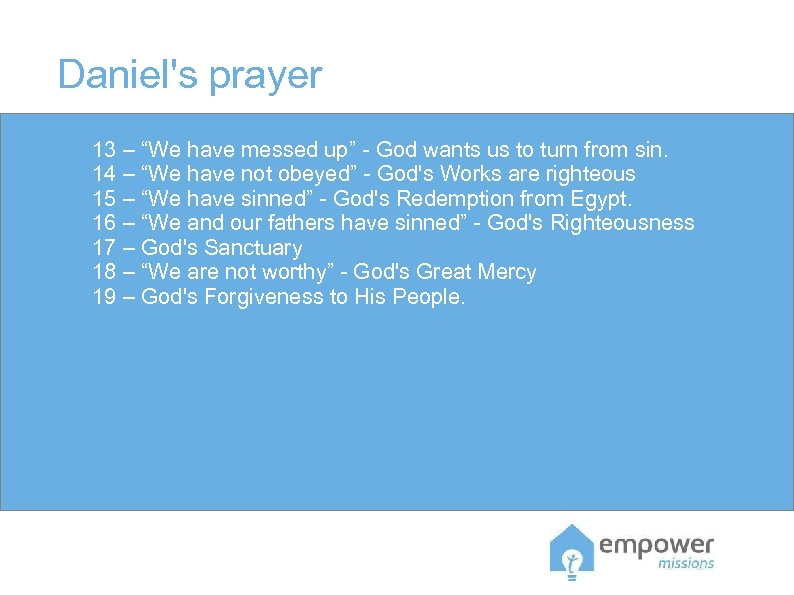 """Daniel's prayer 13 – """"We have messed up"""" - God wants us to turn"""