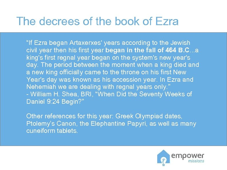 "The decrees of the book of Ezra ""If Ezra began Artaxerxes' years according to"