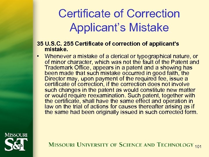Certificate of Correction Applicant's Mistake 35 U. S. C. 255 Certificate of correction of