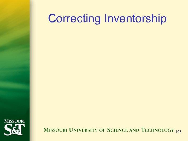 Correcting Inventorship 103