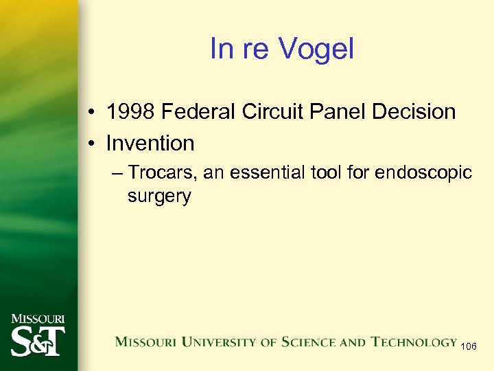 In re Vogel • 1998 Federal Circuit Panel Decision • Invention – Trocars, an
