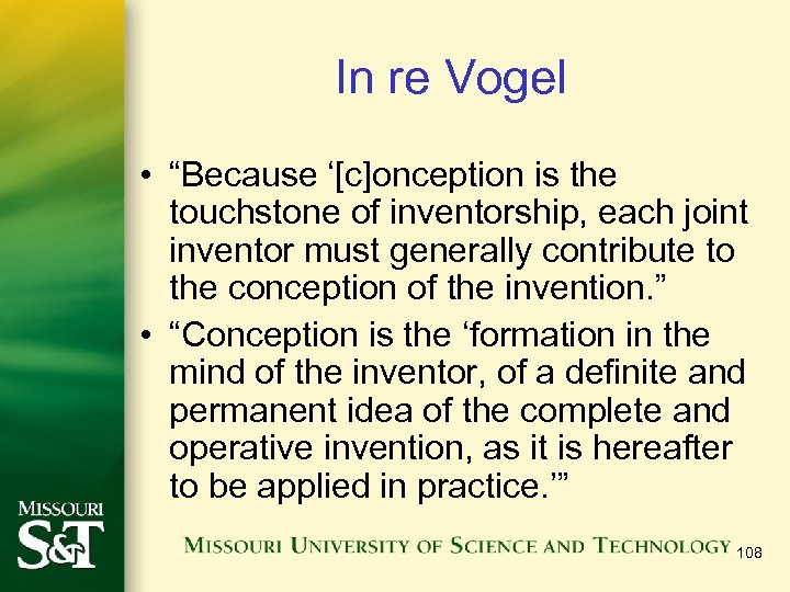 """In re Vogel • """"Because '[c]onception is the touchstone of inventorship, each joint inventor"""
