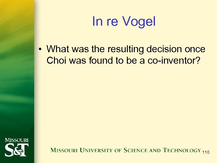In re Vogel • What was the resulting decision once Choi was found to