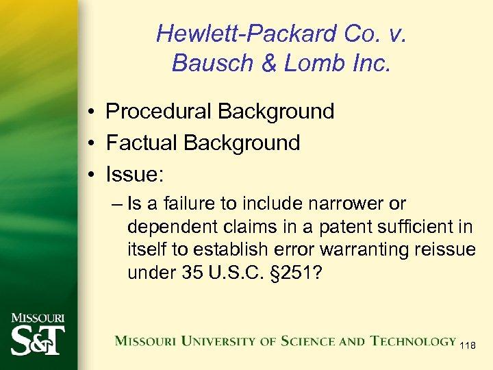 Hewlett-Packard Co. v. Bausch & Lomb Inc. • Procedural Background • Factual Background •