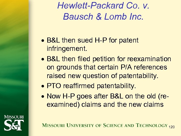 Hewlett-Packard Co. v. Bausch & Lomb Inc. · B&L then sued H-P for patent